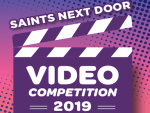 A video competition for students – 'Saints next Door""