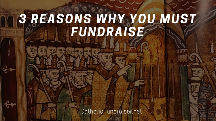 why you must fundraise