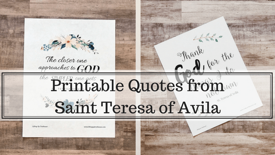 Saint Teresa of Avila printable quotes