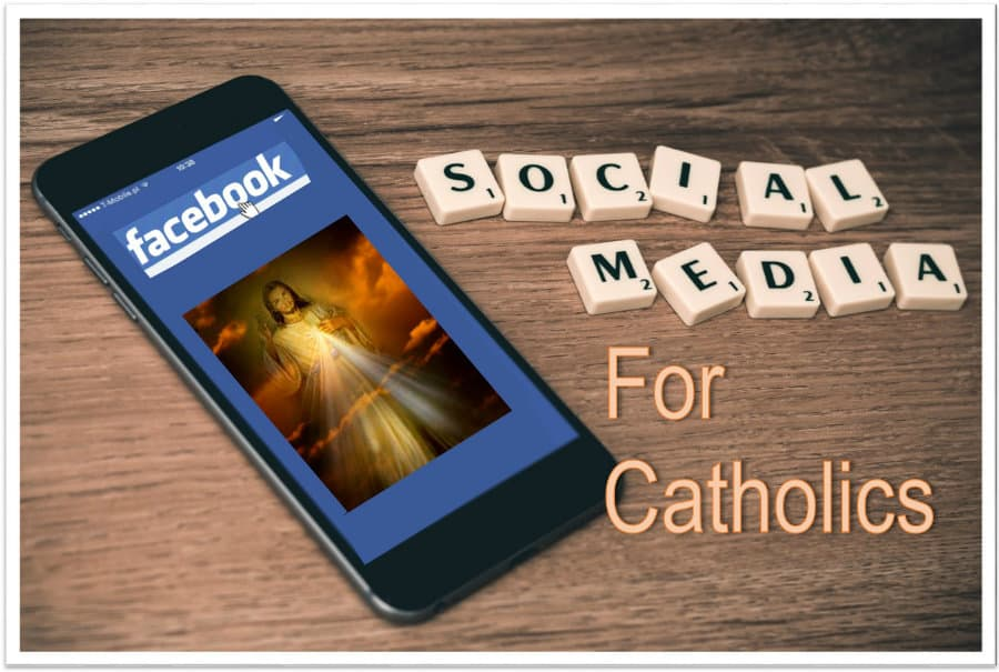 Social Media for Catholics Why Facebook is Still Relevant