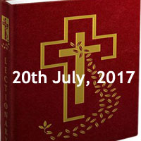 Thursday of the Fifteenth Week in Ordinary Time -The Daily Bible Reading, read bible daily catholic mass liturgy today, mass lectures for today