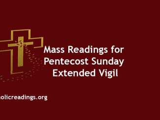 Catholic Mass Readings for Pentecost Sunday Extended Vigil