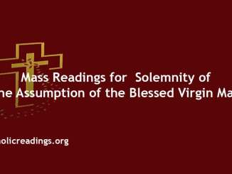 Mass Readings for Solemnity of the Assumption of the Blessed Virgin Mary