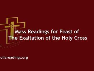 Mass Readings for The Feast of the Exaltation of the Holy Cross