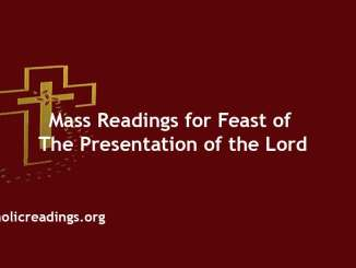 Catholic Mass Readings for Feast of the Presentation of the Lord