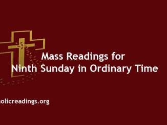 Catholic Mass Readings for Ninth Sunday in Ordinary Time