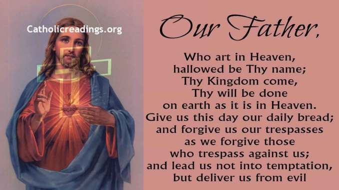 The Lord's Prayer - Our Father Prayer