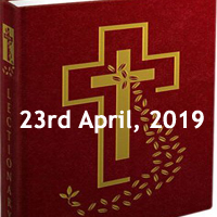 Catholic Daily Readings and Reflections for April 23 2019 - Tuesday in the Octave of Easter