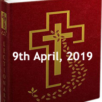 Catholic Daily Readings and Daily Reflections for Tuesday of the Fifth Week of Lent - 9th April 2019 - Year C
