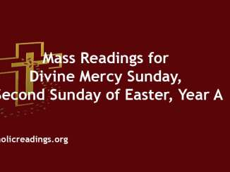 Catholic Mass Readings for Divine Mercy Sunday, Second Sunday of Easter, Year A