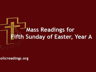Mass Readings for Fifth Sunday of Easter, Year A