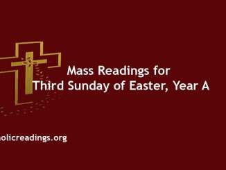 Mass Readings for Third Sunday of Easter, Year A