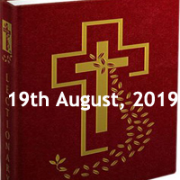 Catholic Daily Readings for 19th August 2019, Monday of the Twentieth Week in Ordinary Time Year C - Daily Homily