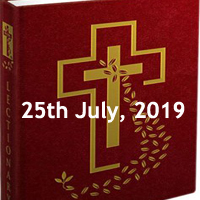 Catholic Daily Readings for 25th July 2019, Thursday of the Sixteenth Week in Ordinary Time, Feast of Saint James, Apostle, Today's Mass Readings and Gospel