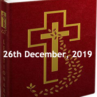 Catholic Daily Readings for 26th December 2019, The Second Day in the Octave of Christmas Year A - Daily Homily