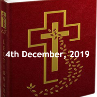 Catholic Daily Readings for 4th December 2019, Wednesday of the First Week of Advent, Year A - Daily Homily