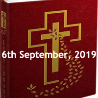 Catholic Daily Readings for 6th September 2019, Friday of the Twenty-second Week in Ordinary Time Year C - Daily Homily
