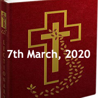 Catholic Daily Readings for 7th March 2020, Saturday of the First Week of Lent, Year A - Daily Homily