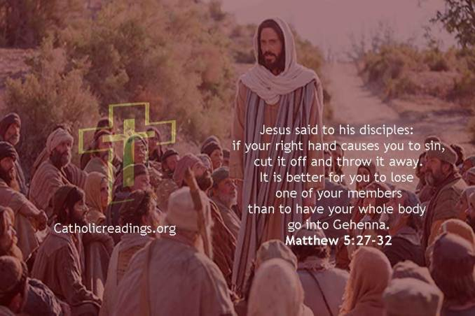 If Your Right Hand Causes You to Sin, Cut it Off - Matthew 5:27-32, Mark 9:41-50 - Bible Verse of the Day