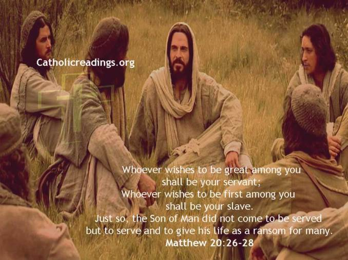 Whoever Wishes to be First Among You Shall be Your Slave - Bible Verse of the Day