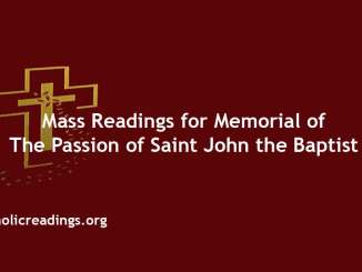 Mass Readings for Memorial of the Passion of Saint John the Baptist