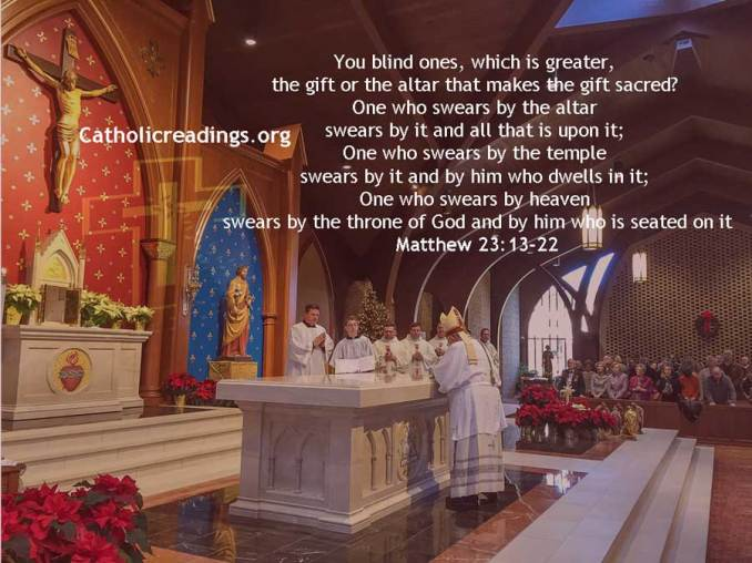 Which is Greater, The Gift or The Altar That Makes The Gift Sacred? - Matthew 23:13-22 - Bible Verse of the Day