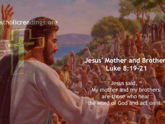 Jesus' Mother and Brothers - Luke 8:19-21 - Bible Verse of the Day