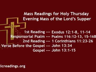Holy Thursday Readings - Evening Mass of the Lord's Supper and Homily - Maundy Thursday