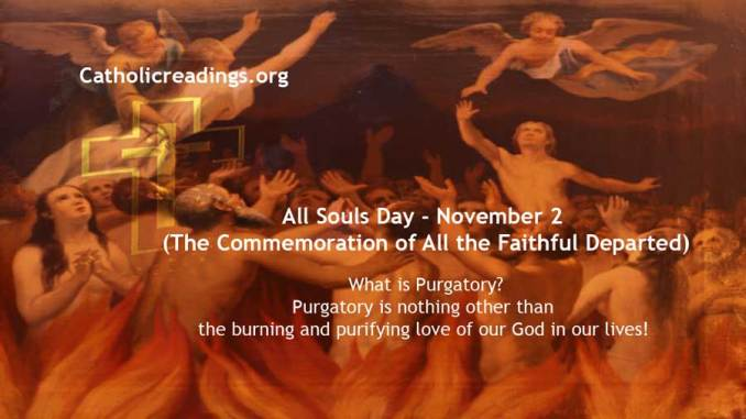 All Souls Day (The Commemoration of All the Faithful Departed) November 2 - Bible Verse of the Day