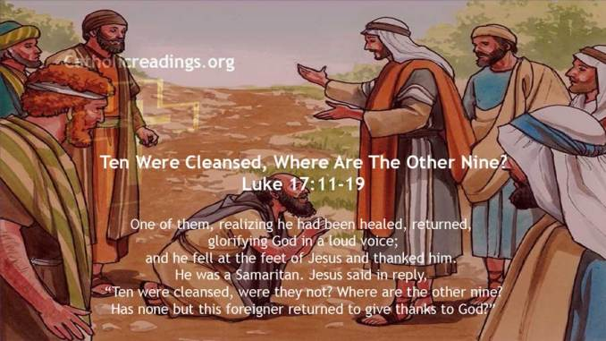 Ten Were Cleansed, Where Are The Other Nine? - Luke 17:11-19 - Bible Verse of the Day