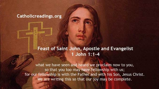 Feast of Saint John, Apostle and Evangelist - 1 John 1:1-4 - Bible Verse of the Day