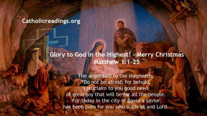 Glory to God in the Highest! - Merry Christmas - Matthew 1:1-25