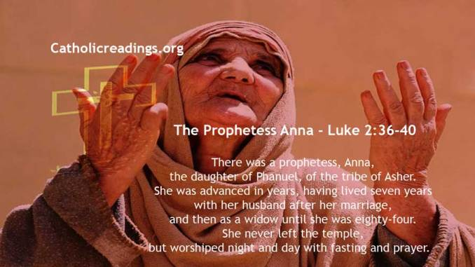 The Prophetess Anna - Luke 2:36-40 - Bible Verse of the Day