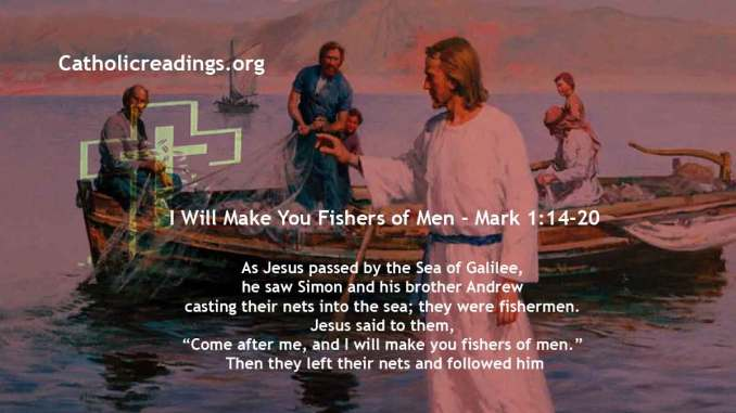 I Will Make You Fishers of Men - Mark 1:14-20, Matthew 4:18-22 - Bible Verse of the Day