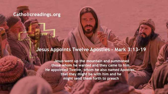Jesus Appoints Twelve Apostles - Mark 3:13-19 - Bible Verse of the Day