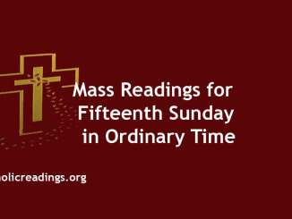 Mass Readings for Fifteenth Sunday in Ordinary Time