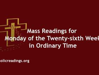 Mass Readings for Monday of the Twenty-sixth Week in Ordinary Time