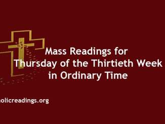 Mass Readings for Thursday of the Thirtieth Week in Ordinary Time