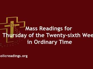 Mass Readings for Thursday of the Twenty-sixth Week in Ordinary Time