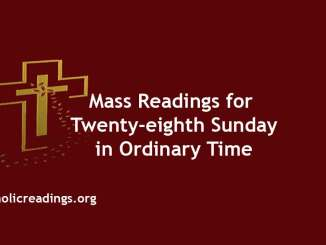 Mass Readings for Twenty-eighth Sunday in Ordinary Time