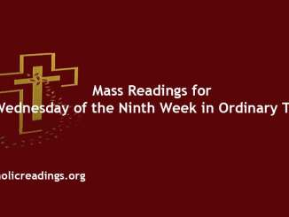 Mass Readings for Wednesday of the Ninth Week in Ordinary Time