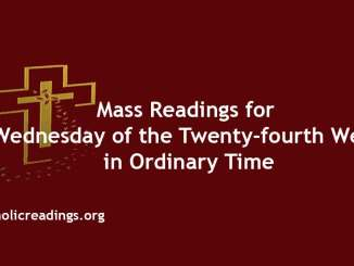 Mass Readings for Wednesday of the Twenty-fourth Week in Ordinary Time