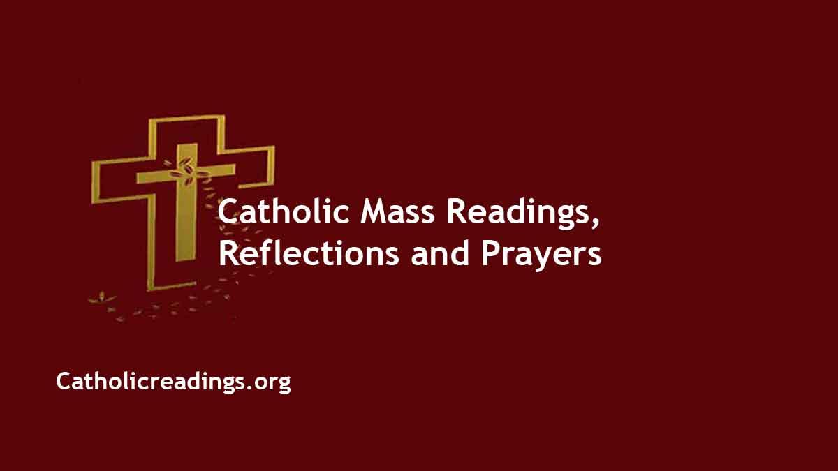 Catholic Daily Readings 2021 Sunday Mass Readings Year B Homily