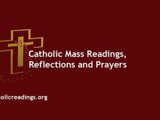 Catholic Mass Readings Reflections and Prayers