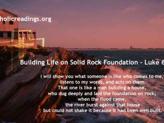 Building Life on Solid Rock Foundation - Luke 6:43-49 - Bible Verse of the Day