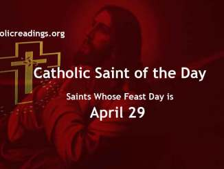 List of Saints Whose Feast Day is April 29 - Catholic Saint of the Day