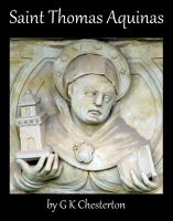 Saint Thomas Aquinas, by G K Chesterton