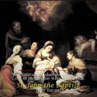 June 24: HAPPY SOLEMNITY OF THE BIRTH OF ST. JOHN THE BAPTIST. Short bio + Divine Office 2nd reading.