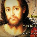 PRAYER TO JESUS IN THE MOST HOLY EUCHARIST