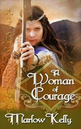 A Woman of Courage - Marlow Kelly